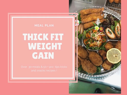 Thick Fit Weight Gain Meal Plan