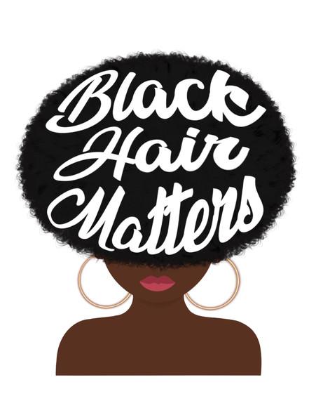 Black Hair Matters