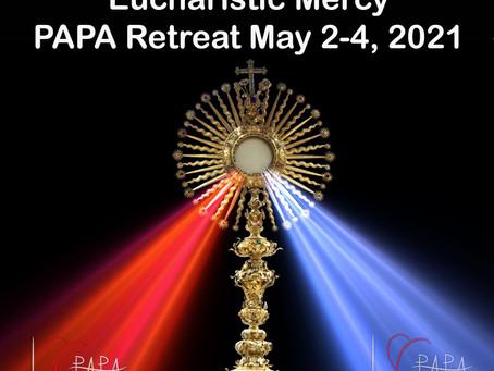 MAY Retreat - EUCHARISTIC MERCY Challenge!