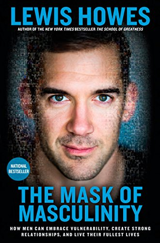 The Mask of Masulinity