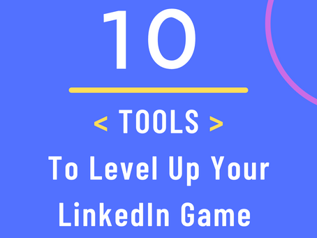 Top 10 Tools To Amp Up Your LinkedIn Game