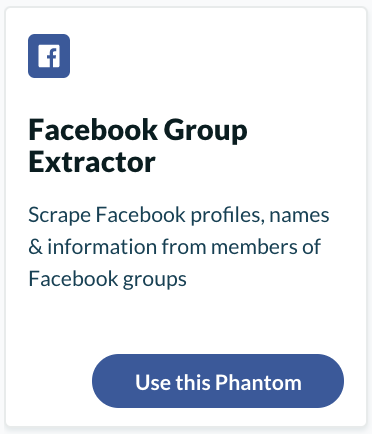 "Extract information with the ""Facebook Group Extractor"" from Phantombuster"