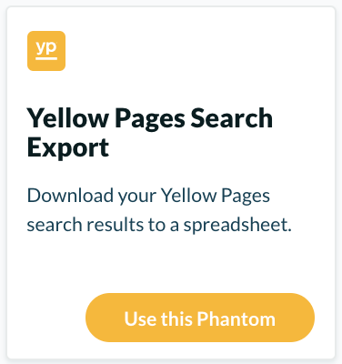 "Extract information with the ""Yellow Pages Search Export"" from Phantombuster"