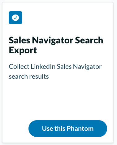Extract information with the Sales Navigator Search Export from Phantombuster