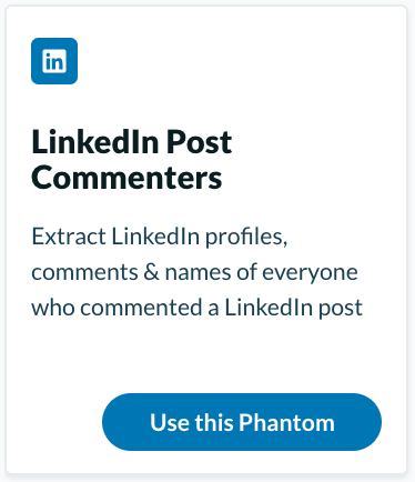 "Extract information with the ""LinkedIn Post Commenters"" from Phantombuster"