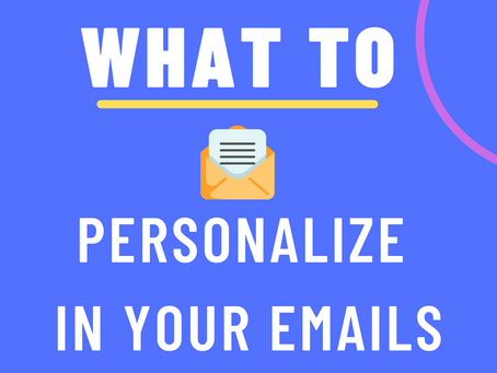 The Ultimate Guide to Email Personalization in 2021