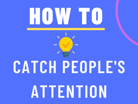 How To Stand Out and Capture Your Prospect's Attention?