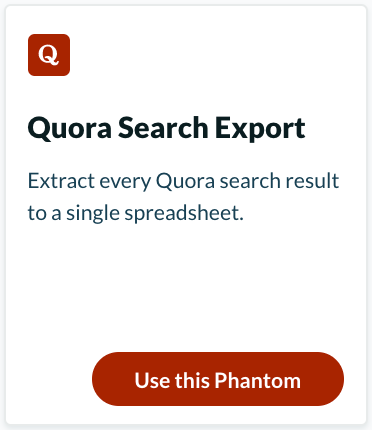 "Extract information with the ""Quora Search Export"" from Phantombuster"