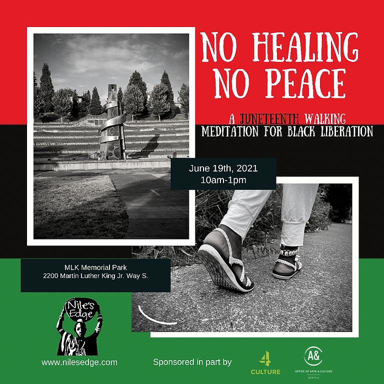 No Healing No Peace