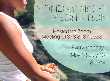 Monday Night Meditation