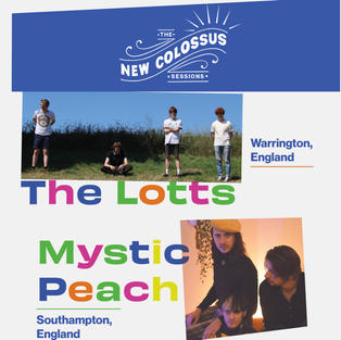 The Lotts (UK) & Mystic Peach (UK)