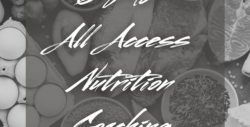 6 Mo All Access Nutrition Coaching