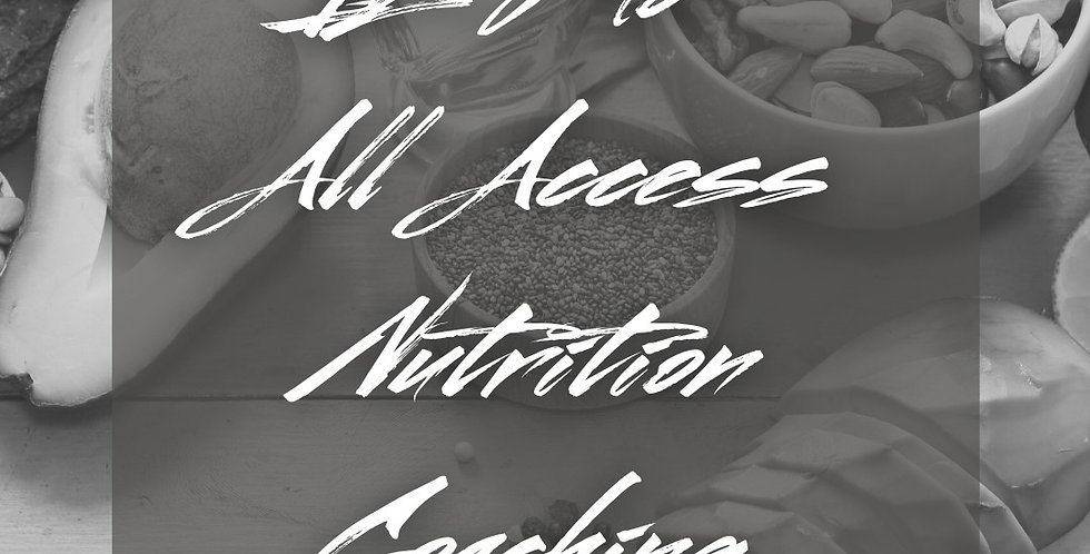12 Mo All Access Nutrition Coaching