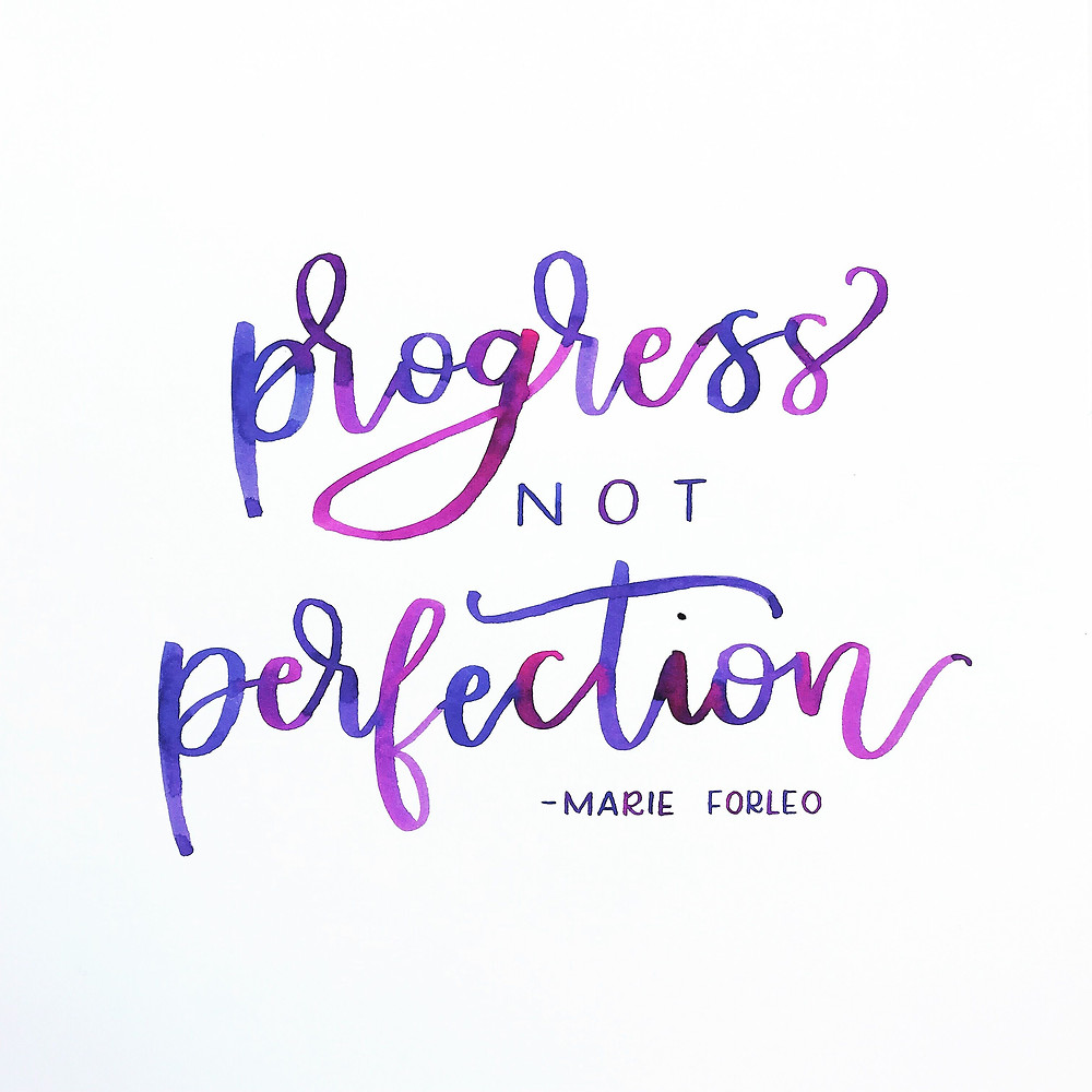 "Inspirational affirmation & successful business mantra from Marie Forleo - ""Progress not perfection"""