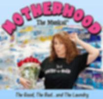 Motherhood the musical.jpg