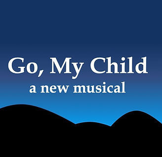 Go My Child A New Musical.jpg