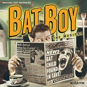 Bat Boy The Musical (Original Off-Broadw