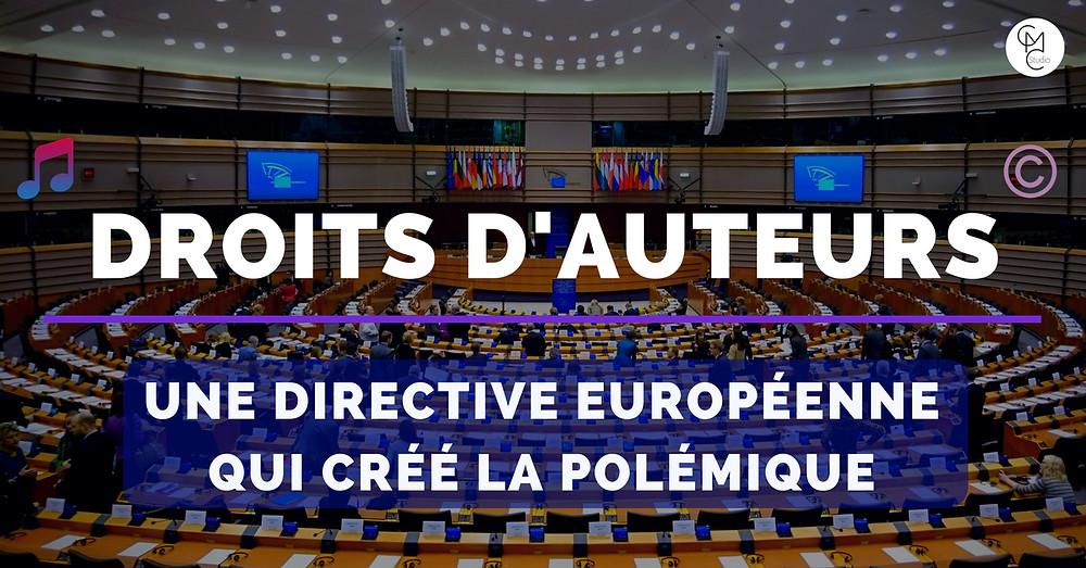 Droits d'auteurs une directive européenne qui créé la polémique