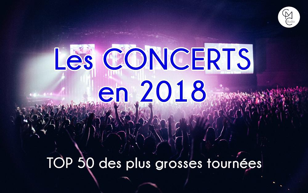meilleurs concerts en 2018 top 50 tournées