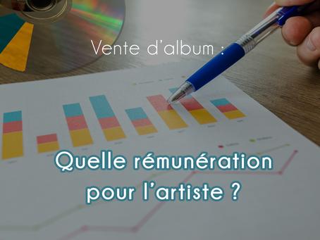 Répartition d'une vente d'album - Quelle rémunération pour l'artiste ?