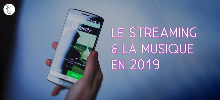 le streaming et la musique en 2019
