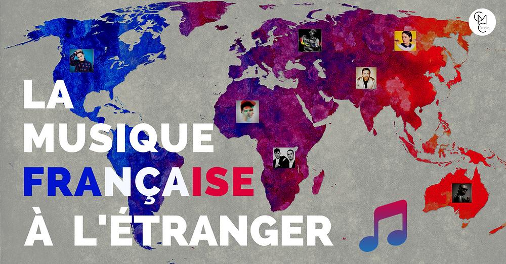 La musique française à l'étranger - L'export des artistes français