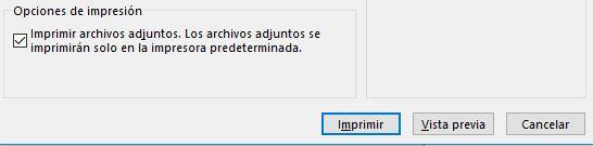"""4.- Activar la casilla que indica """"Imprimir archivos adjuntos. Los archivos adjuntos se imprimirán sólo en la impresora predeterminada."""""""