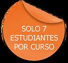 SOLO 7 ESTUDIANTES POR CURSO