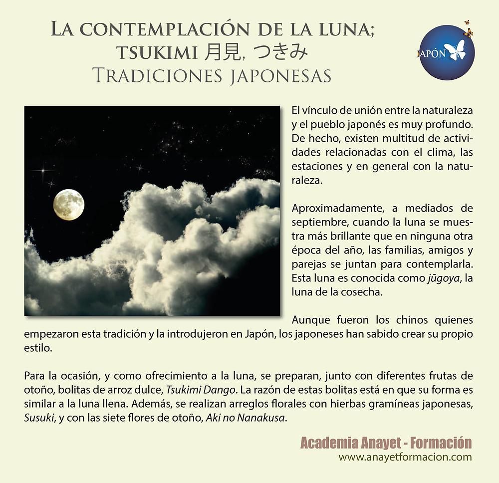 La contemplación de la luna; tsukimi 月見 (つきみ) -Tradiciones japonesas