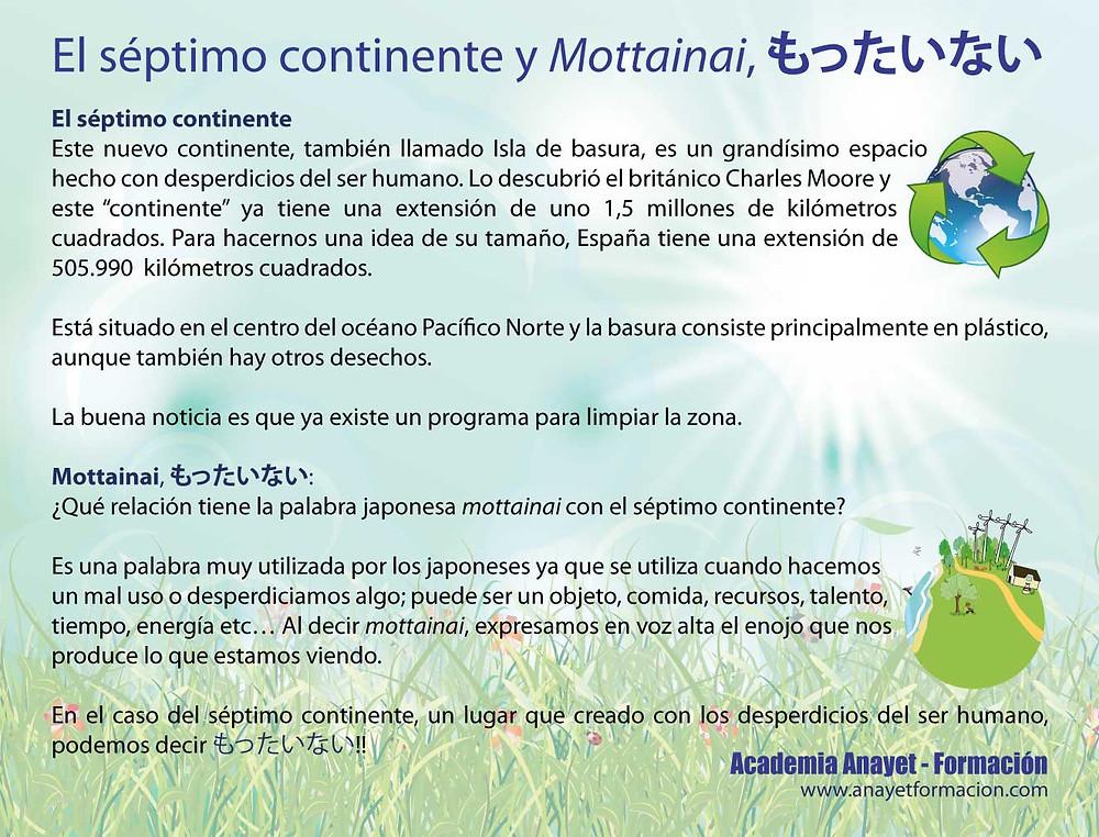 El séptimo continente y Mottainai, もったいない