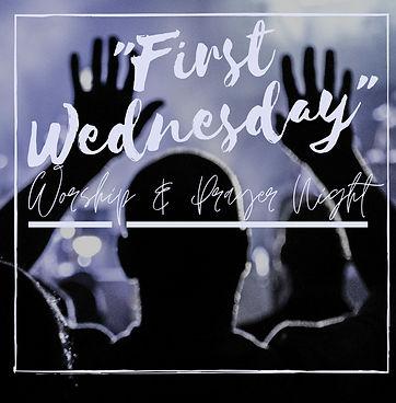 First Wednesday Worship and Prayer- Poster_edited.jpg