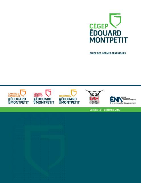 Cegep Edouard-Montpetit - Guide de norme graphique - Merle Blanc