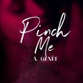A.Genet - Pinch Me Cover Art