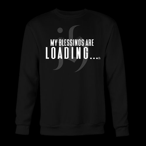 """My Blessings Are Loading..."" Long Sleeve"