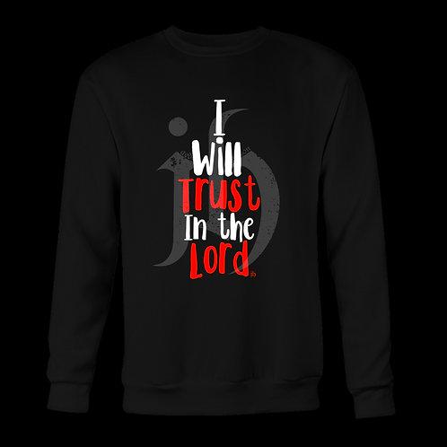 """I Will Trust In The Lord"" Sweatshirt"