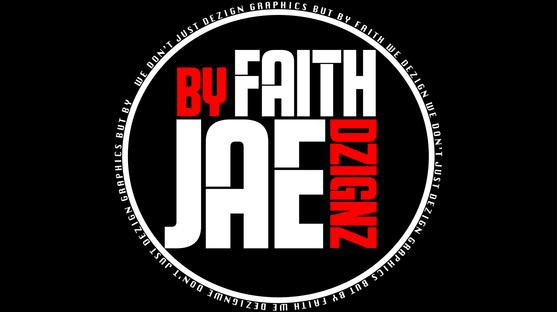 By Faith JAEDZIGNZ Banner