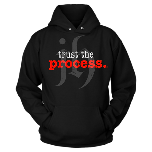 """Trust The Process"" Hoodie"