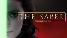 THE SABER: A STAR WARS FAN FILM