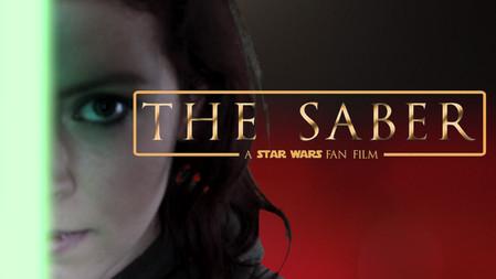 THE SABER: A STAR WARS FAN FILM