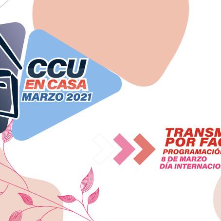 """CARTELERA CULTURAL """"CCU EN CASA""""DEL 03 AL 07 DE MARZO DE 2021"""