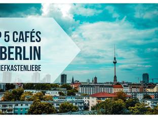 Berlin: Die fünf schönsten Cafés