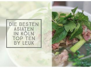 Köln: Die besten Asiaten – Leuks Top Ten