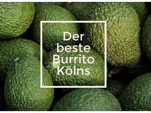 Köln: Der beste Burrito der Stadt