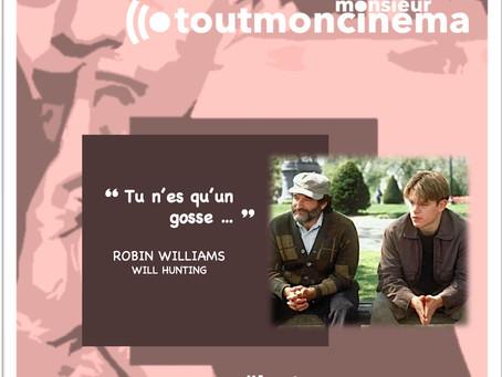 """monsieur toutmoncinema - Quand malgré tout """"tu n'es qu'un gosse ..."""" (Will Hunting)"""