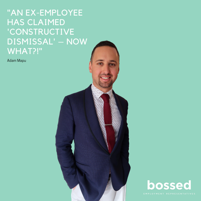 defending constructive dismissal, duty of care, defending personal grievance, forced resignation, bossed, employment lawyer, employment lawyer auckland, employment law, employment representative, human resources,