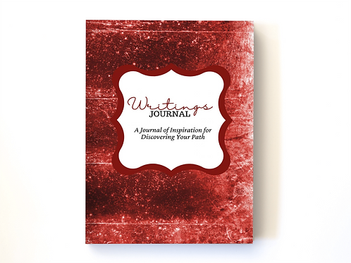 Writings Journal: A Journal of Inspiration for Discovering Your Path