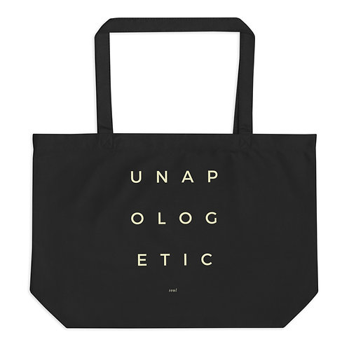 UNAPOLOGETIC SOUL - Large Tote