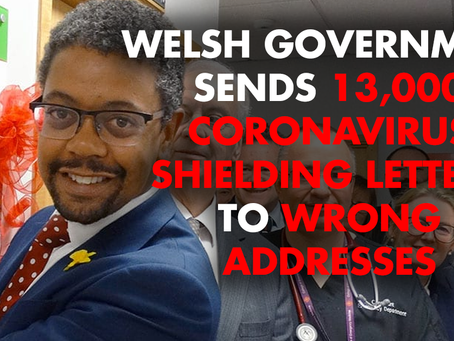 Welsh Government sends 13,000 coronavirus shielding letters to wrong addresses