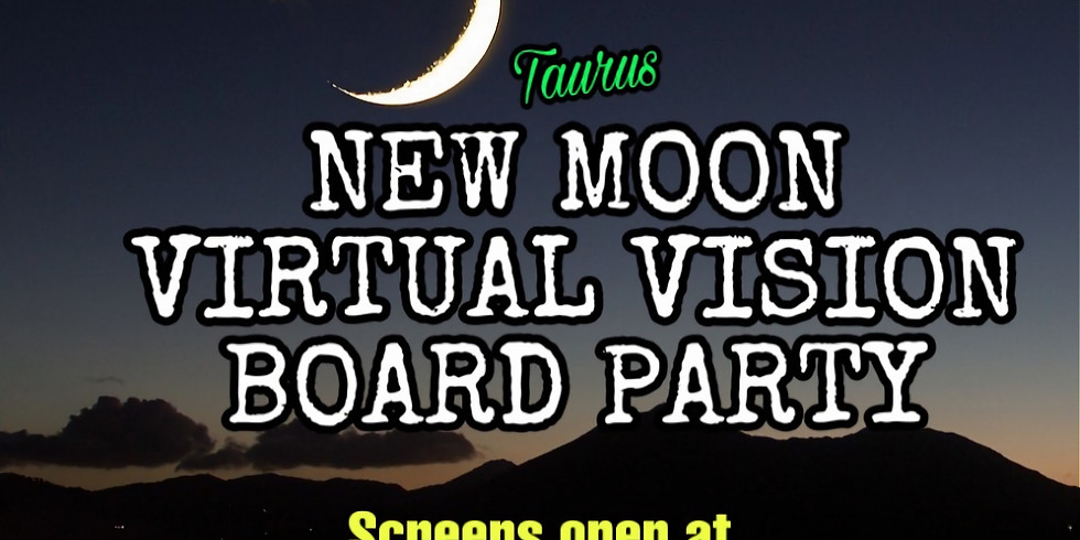 New moon: virtual vision board party