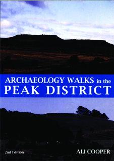 Archaeology Walks Peak District 2nd Edition